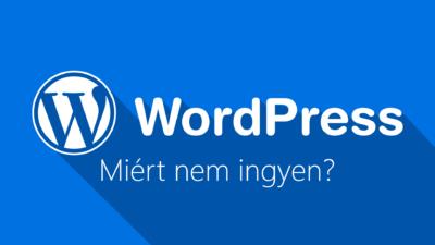 WordPress weboldal készítés - miért nem ingyen?